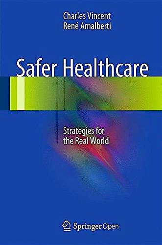 Portada del libro 9783319255576 Safer Healthcare. Strategies for the Real World