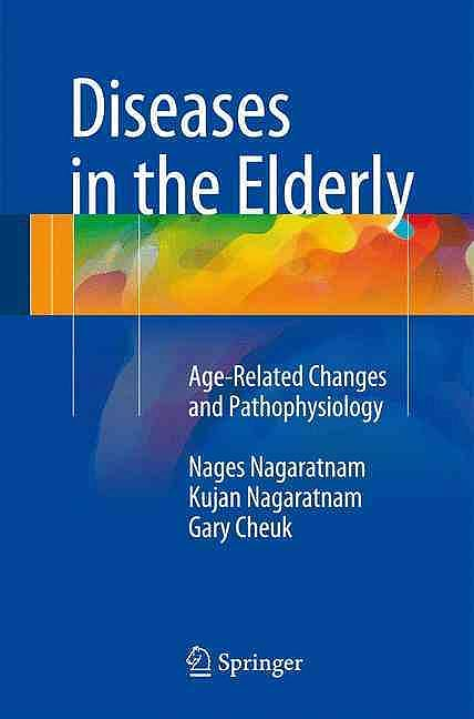 Portada del libro 9783319257853 Diseases in the Elderly. Age-Related Changes and Pathophysiology