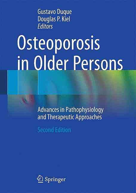 Portada del libro 9783319259741 Osteoporosis in Older Persons. Advances in Pathophysiology and Therapeutic Approaches