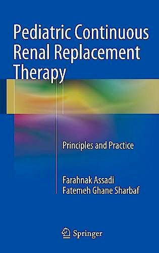 Portada del libro 9783319262017 Pediatric Continuous Renal Replacement Therapy. Principles and Practice