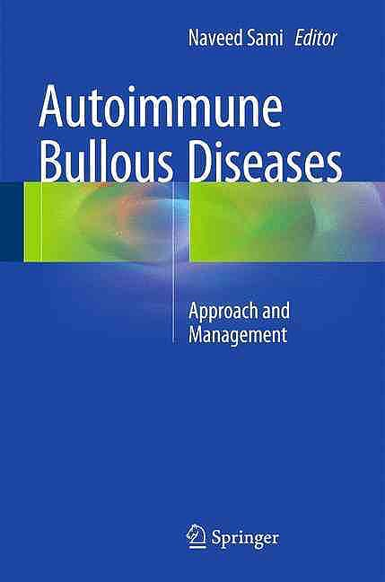 Portada del libro 9783319267265 Autoimmune Bullous Diseases. Approach and Management