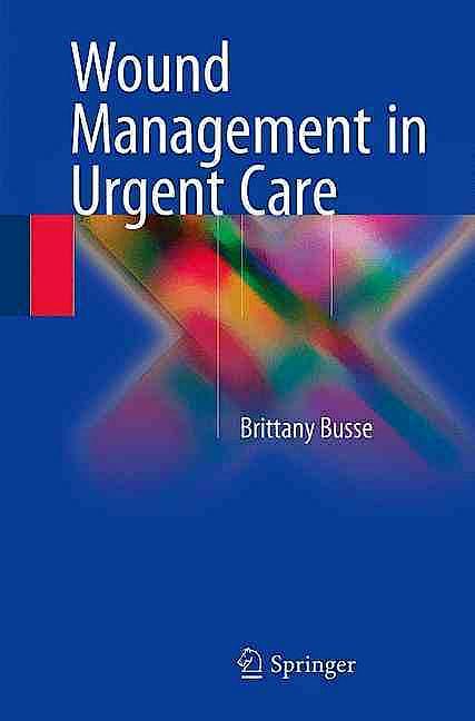 Portada del libro 9783319274263 Wound Management in Urgent Care