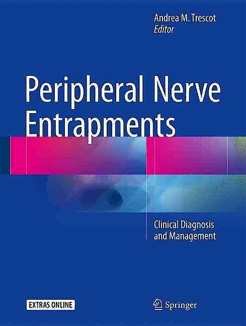 Portada del libro 9783319274805 Peripheral Nerve Entrapments. Clinical Diagnosis and Management