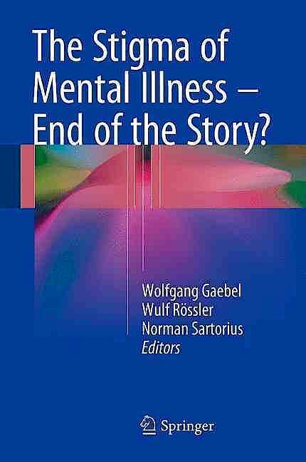 Portada del libro 9783319278377 The Stigma of Mental Illness - End of the Story?
