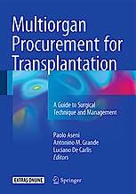 Portada del libro 9783319284149 Multiorgan Procurement for Transplantation. A Guide to Surgical Technique and Management