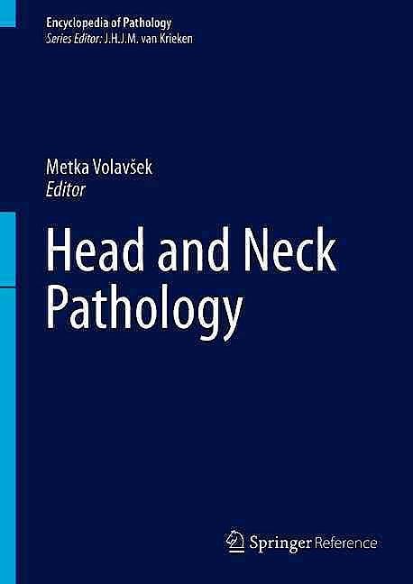 Portada del libro 9783319286198 Head and Neck Pathology + Online Access (Encyclopedia of Pathology)