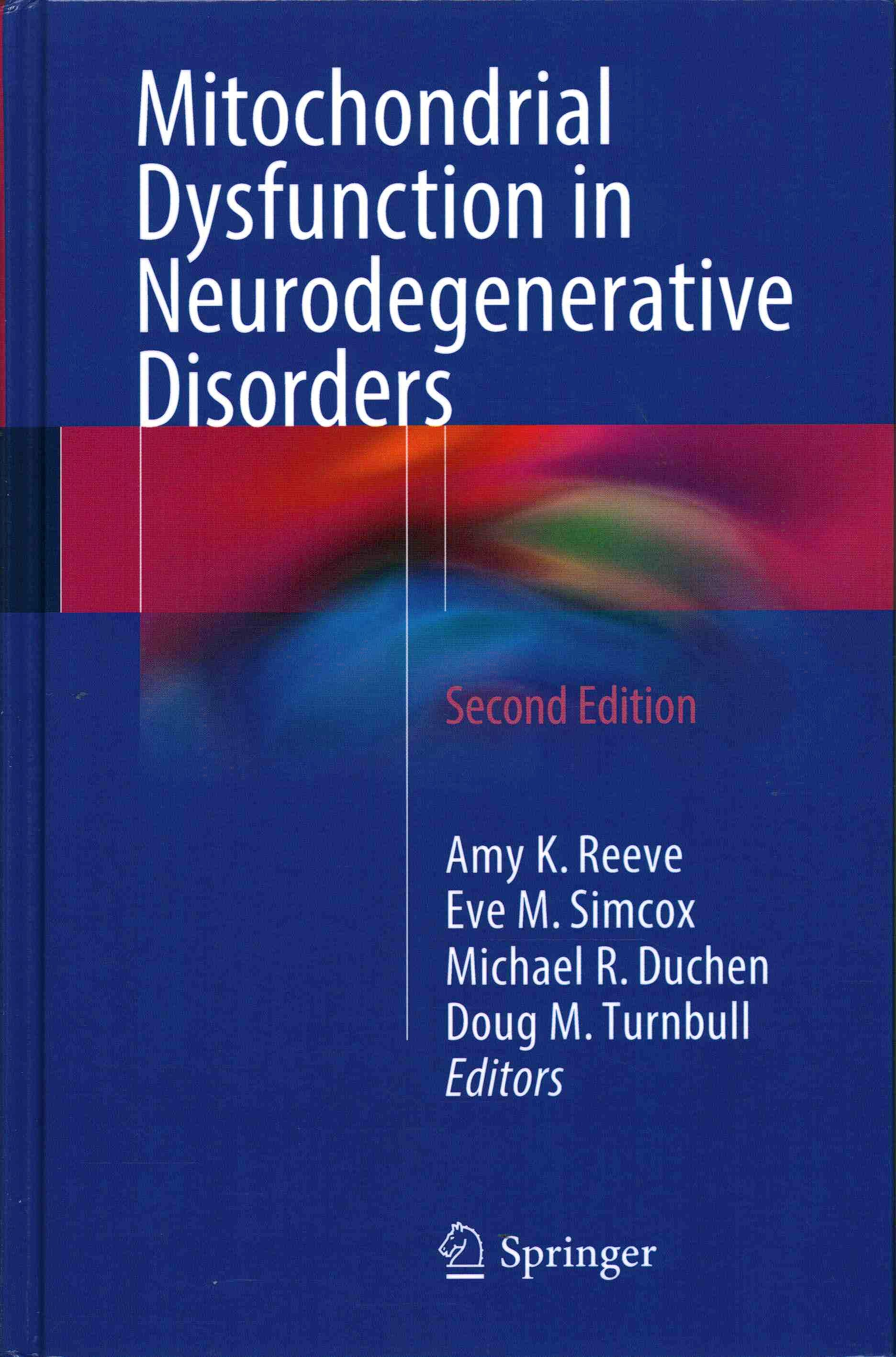 Portada del libro 9783319286358 Mitochondrial Dysfunction in Neurodegenerative Disorders