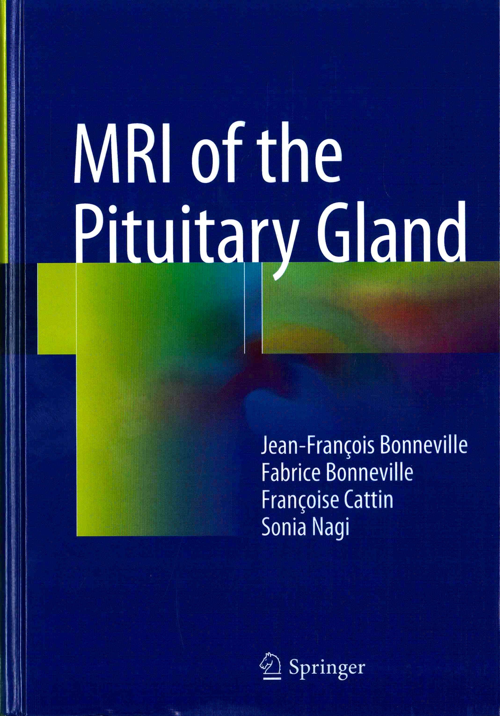 Portada del libro 9783319290416 MRI of the Pituitary Gland