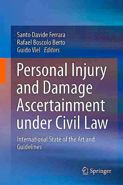 Portada del libro 9783319298108 Personal Injury and Damage Ascertainment under Civil Law. International State of the Art and Guidelines