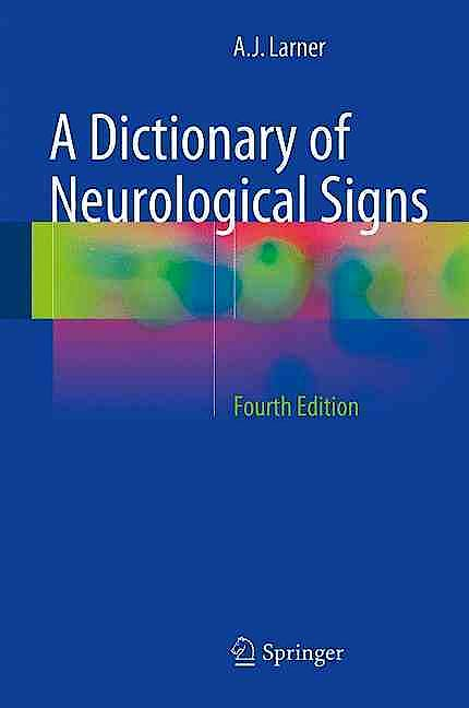 Portada del libro 9783319298191 A Dictionary of Neurological Signs
