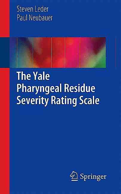 Portada del libro 9783319298979 The Yale Pharyngeal Residue Severity Rating Scale