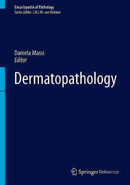 Portada del libro 9783319300078 Dermatopathology + Online Access (Encyclopedia of Pathology)