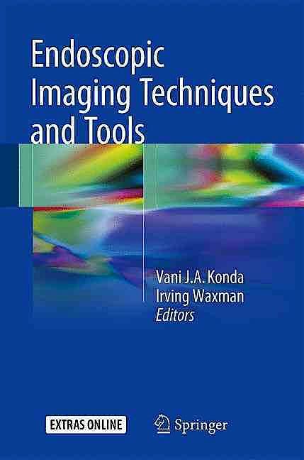 Portada del libro 9783319300511 Endoscopic Imaging Techniques and Tools + Extras Online