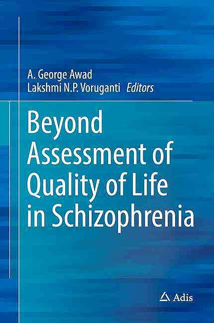 Portada del libro 9783319300597 Beyond Assessment of Quality of Life in Schizophrenia