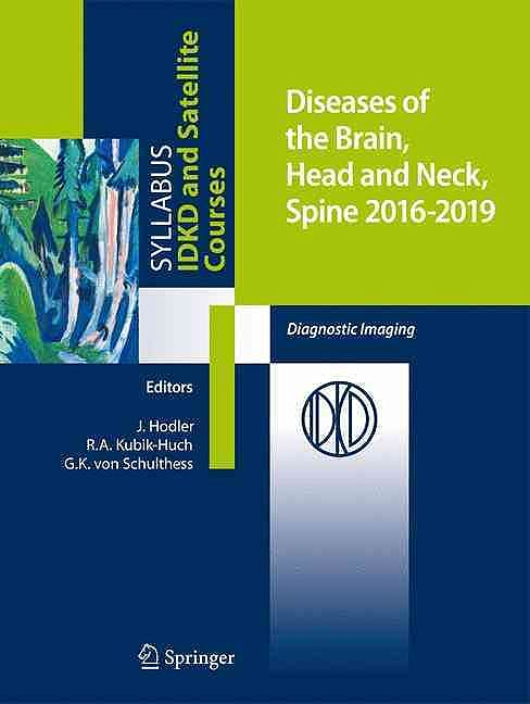 Portada del libro 9783319300801 Diseases of the Brain, Head and Neck, Spine 2016-2019 (Diagnostic Imaging)