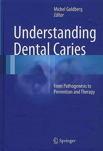 Portada del libro 9783319305509 Understanding Dental Caries. from Pathogenesis to Prevention and Therapy