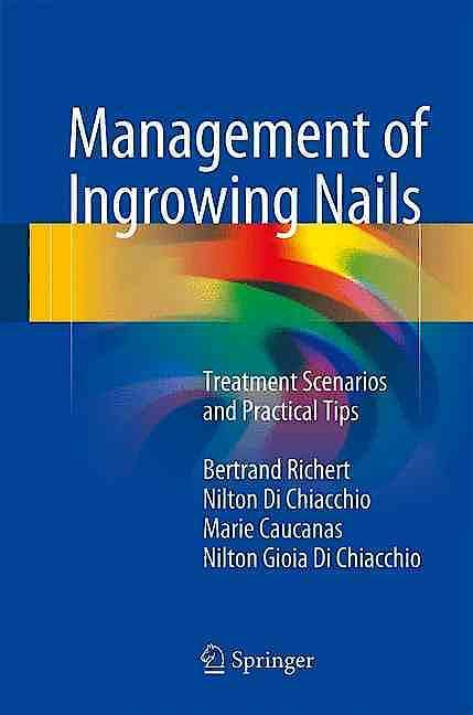 Portada del libro 9783319305530 Management of Ingrowing Nails. Treatment Scenarios and Practical Tips