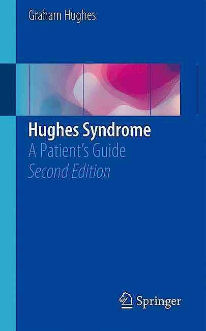 Portada del libro 9783319310282 Hughes Syndrome. a Patient's Guide
