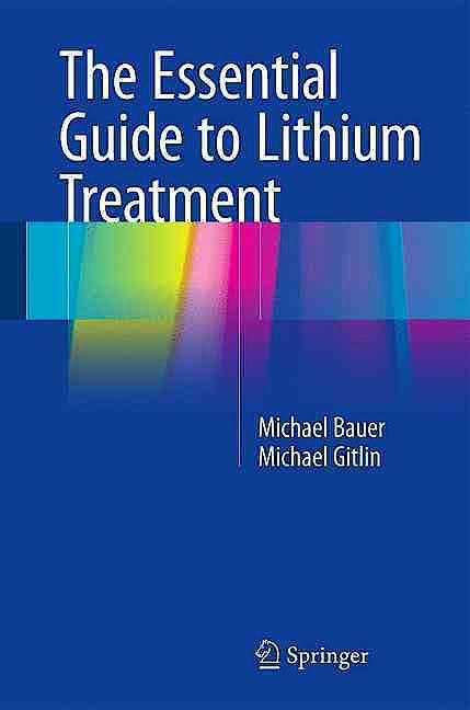 Portada del libro 9783319312125 The Essential Guide to Lithium Treatment