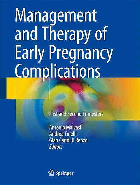 Portada del libro 9783319313757 Management and Therapy of Early Pregnancy Complications. First and Second Trimesters