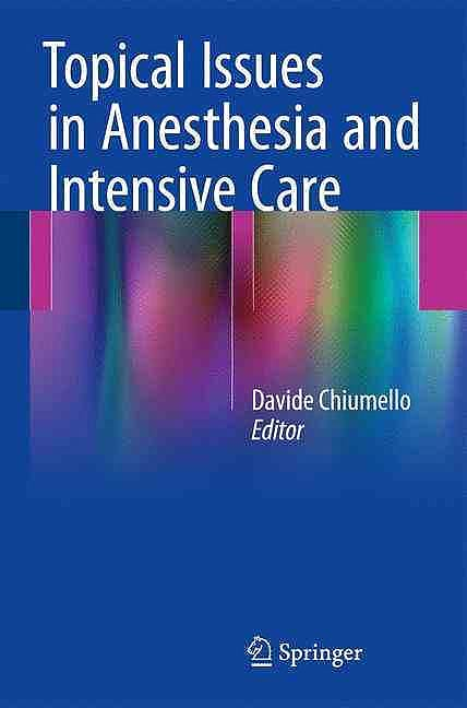 Portada del libro 9783319313962 Topical Issues in Anesthesia and Intensive Care