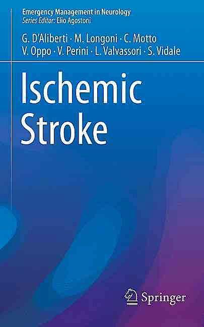 Portada del libro 9783319317045 Ischemic Stroke (Emergency Management in Neurology)