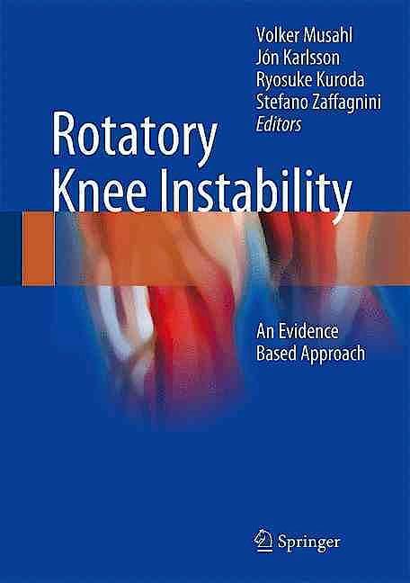 Portada del libro 9783319320694 Rotatory Knee Instability. an Evidence Based Approach