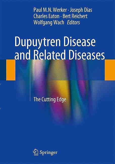 Portada del libro 9783319321974 Dupuytren Disease and Related Diseases. the Cutting Edge