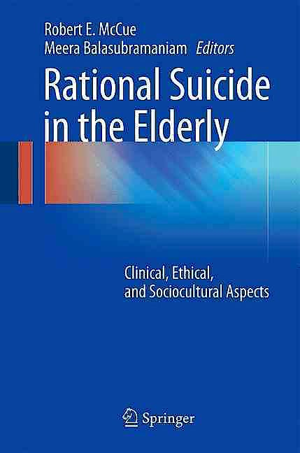 Portada del libro 9783319326702 Rational Suicide in the Elderly. Clinical, Ethical, and Sociocultural Aspects