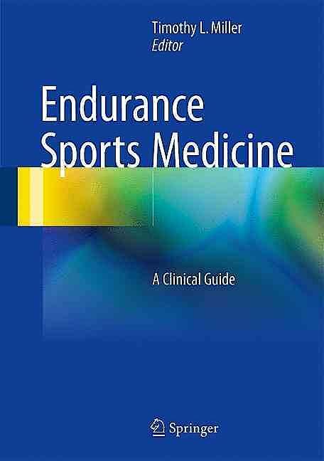 Portada del libro 9783319329802 Endurance Sports Medicine. A Clinical Guide