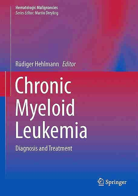 Portada del libro 9783319331973 Chronic Myeloid Leukemia (Hematologic Malignancies)
