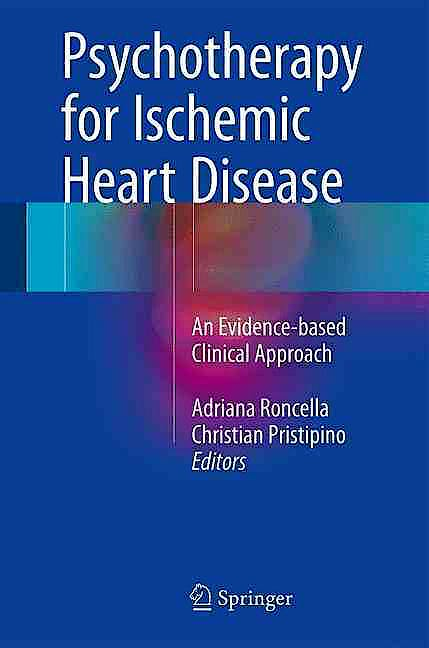 Portada del libro 9783319332123 Psychotherapy for Ischemic Heart Disease. an Evidence-Based Clinical Approach