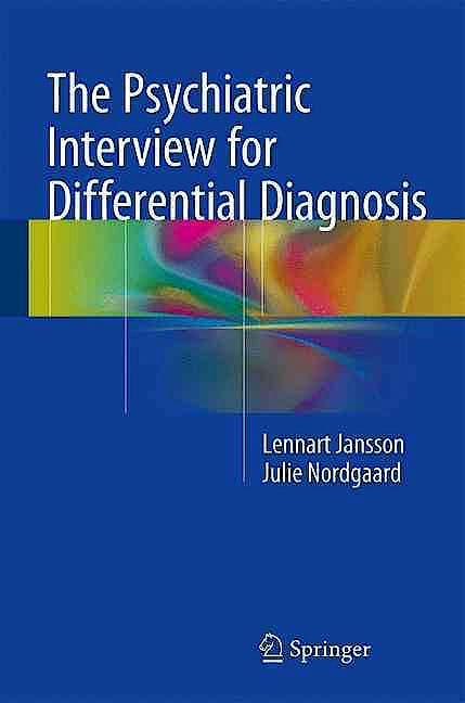 Portada del libro 9783319332475 The Psychiatric Interview for Differential Diagnosis