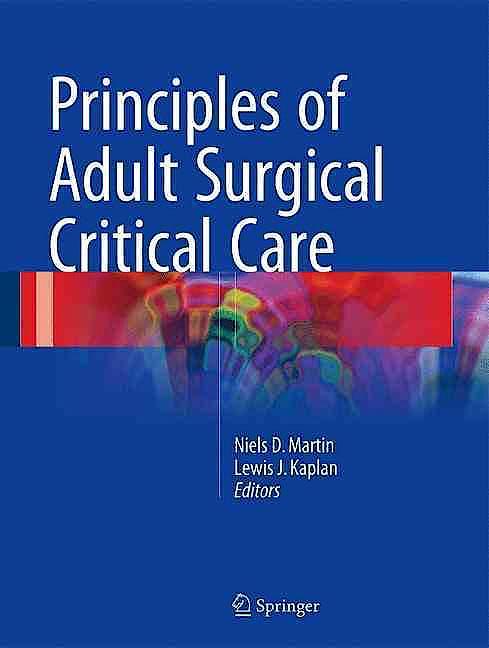 Portada del libro 9783319333397 Principles of Adult Surgical Critical Care