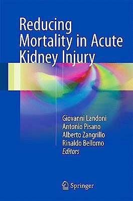 Portada del libro 9783319334271 Reducing Mortality in Acute Kidney Injury