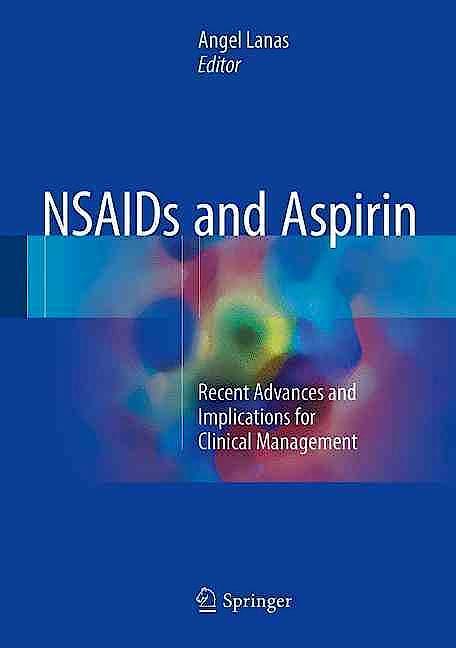 Portada del libro 9783319338873 Nsaids and Aspirin. Recent Advances and Implications for Clinical Management