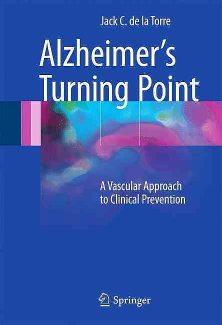 Portada del libro 9783319340562 Alzheimer's Turning Point. a Vascular Approach to Clinical Prevention