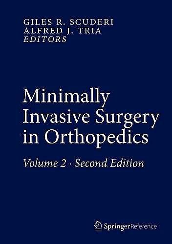 Portada del libro 9783319341071 Minimally Invasive Surgery in Orthopedics, 2 Vols.