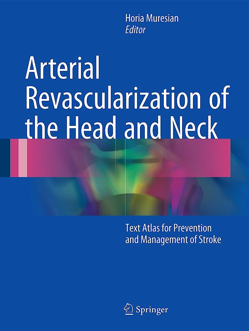 Portada del libro 9783319341910 Arterial Revascularization of the Head and Neck. Text Atlas for Prevention and Management of Stroke