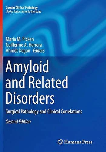 Portada del libro 9783319342467 Amyloid and Related Disorders. Surgical Pathology and Clinical Correlations (Softcover) (Current Clinical Pathology)
