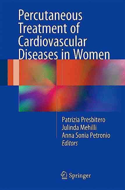 Portada del libro 9783319396095 Percutaneous Treatment of Cardiovascular Diseases in Women