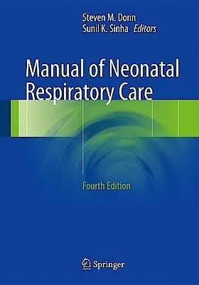 Portada del libro 9783319398372 Manual of Neonatal Respiratory Care
