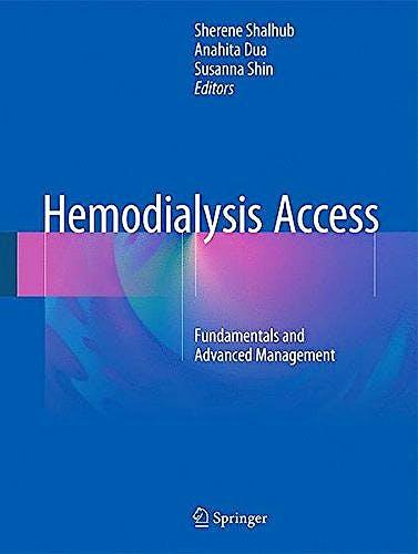 Portada del libro 9783319400594 Hemodialysis Access. Fundamentals and Advanced Management