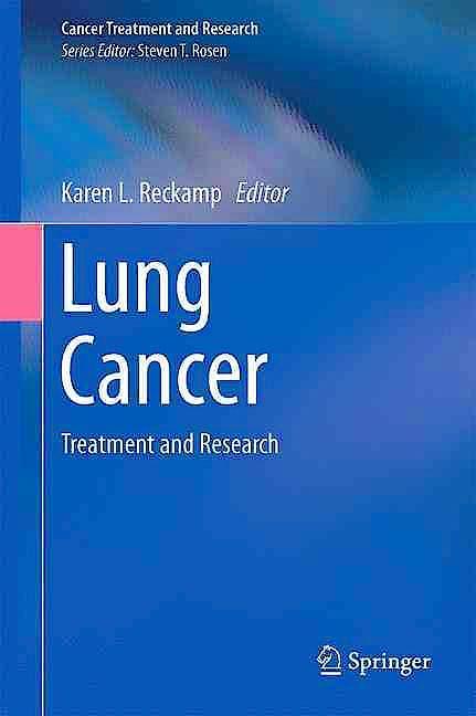 Portada del libro 9783319403878 Lung Cancer. Treatment and Research (Cancer Treatment and Research, Vol. 170)