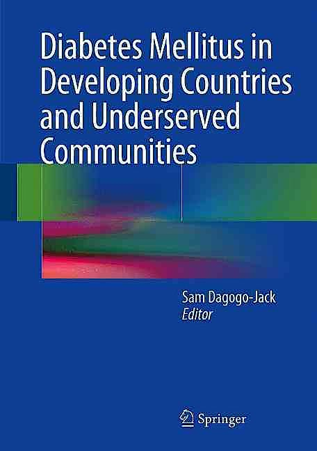 Portada del libro 9783319415574 Diabetes Mellitus in Developing Countries and Underserved Communities
