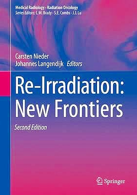 Portada del libro 9783319418230 Re-Irradiation: New Frontiers (Medical Radiology: Radiation Oncology)