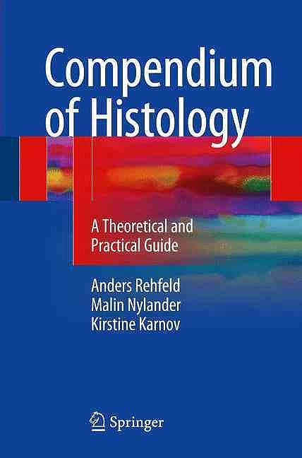 Portada del libro 9783319418711 Compendium of Histology. A Theoretical and Practical Guide