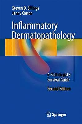 Portada del libro 9783319418957 Inflammatory Dermatopathology. A Pathologist's Survival Guide