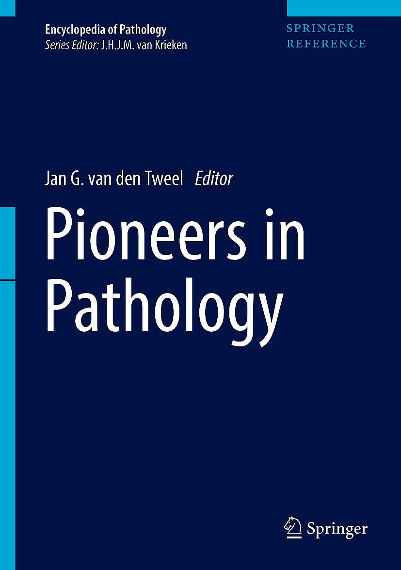 Portada del libro 9783319419947 Pioneers in Pathology (Encyclopedia of Pathology)