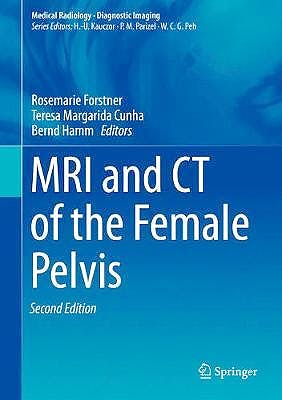 Portada del libro 9783319425733 MRI and CT of the Female Pelvis (Medical Radiology: Diagnostic Imaging)